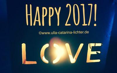 2017 – Glück, Gesundheit, Liebe….